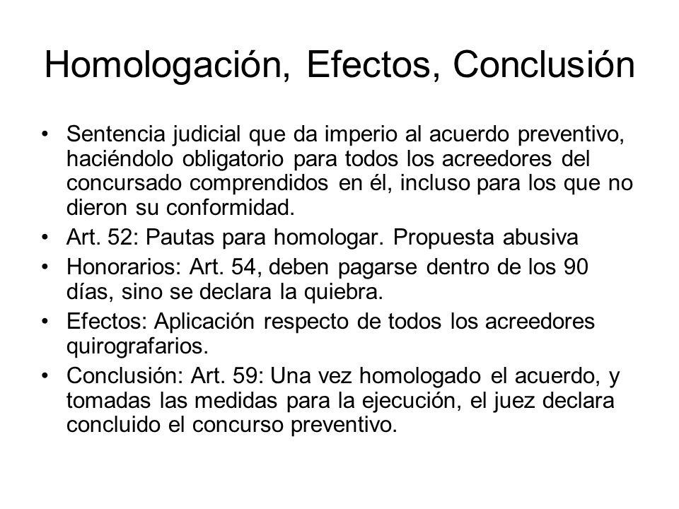 Homologación, Efectos, Conclusión