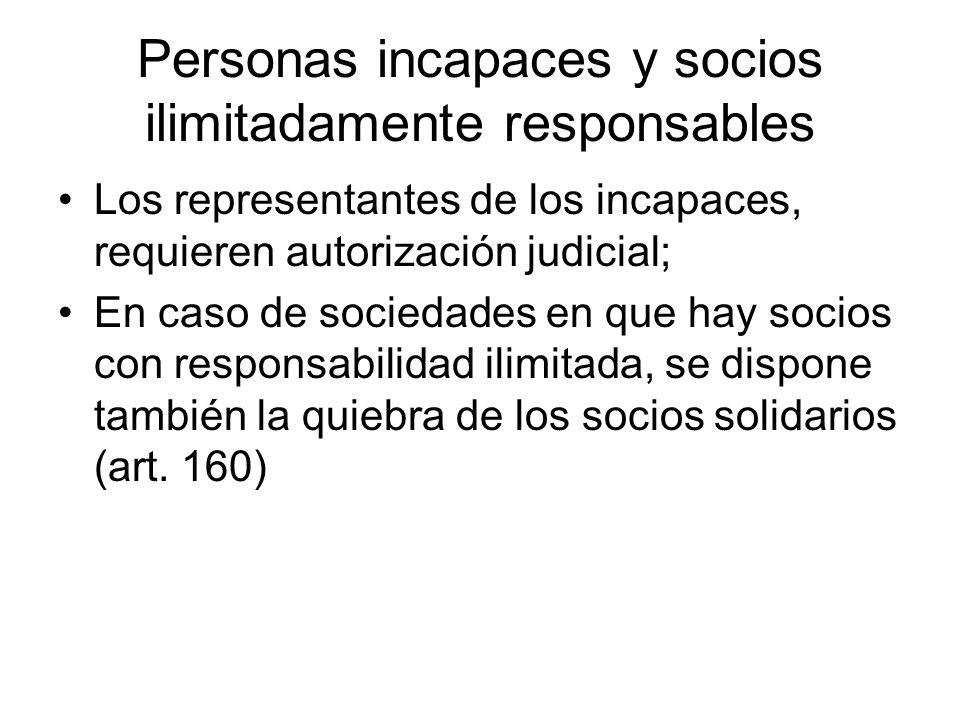 Personas incapaces y socios ilimitadamente responsables