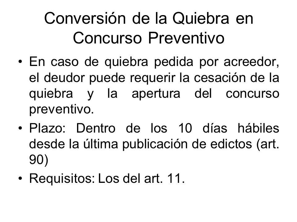 Conversión de la Quiebra en Concurso Preventivo