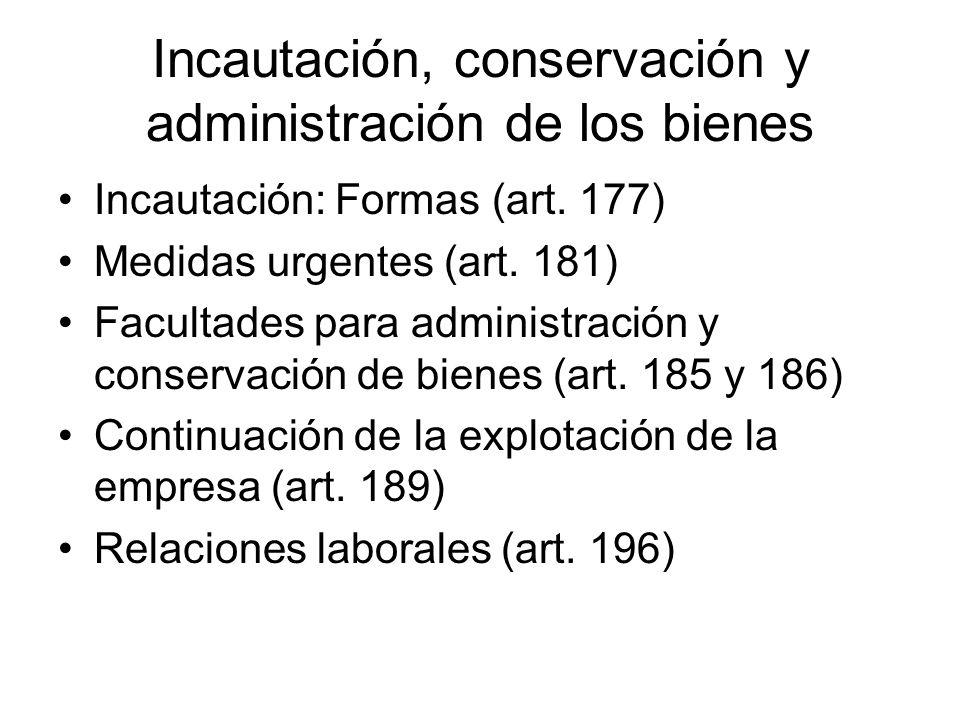 Incautación, conservación y administración de los bienes