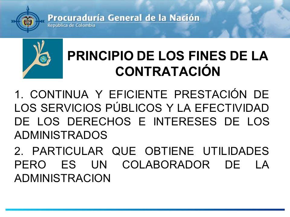 PRINCIPIO DE LOS FINES DE LA CONTRATACIÓN
