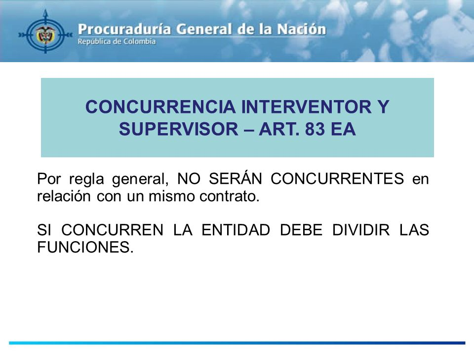 CONCURRENCIA INTERVENTOR Y SUPERVISOR – ART. 83 EA