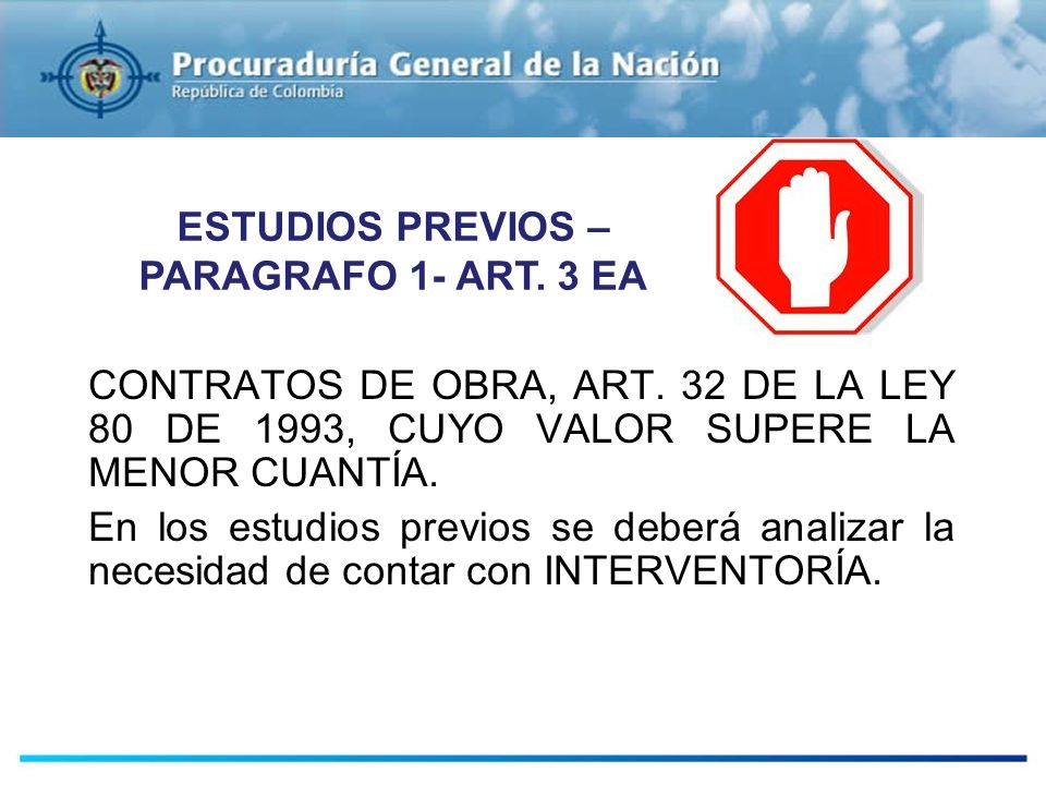 ESTUDIOS PREVIOS – PARAGRAFO 1- ART. 3 EA