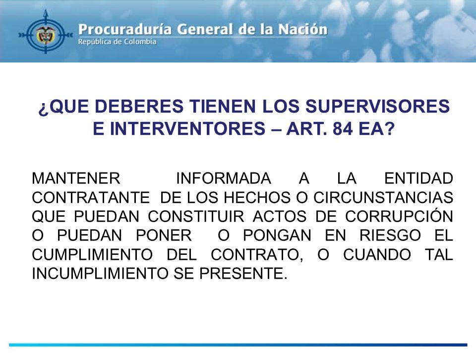 ¿QUE DEBERES TIENEN LOS SUPERVISORES E INTERVENTORES – ART. 84 EA
