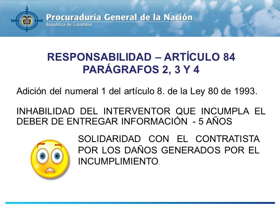 RESPONSABILIDAD – ARTÍCULO 84 PARÁGRAFOS 2, 3 Y 4