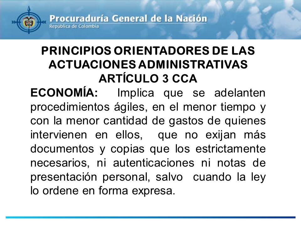 PRINCIPIOS ORIENTADORES DE LAS ACTUACIONES ADMINISTRATIVAS