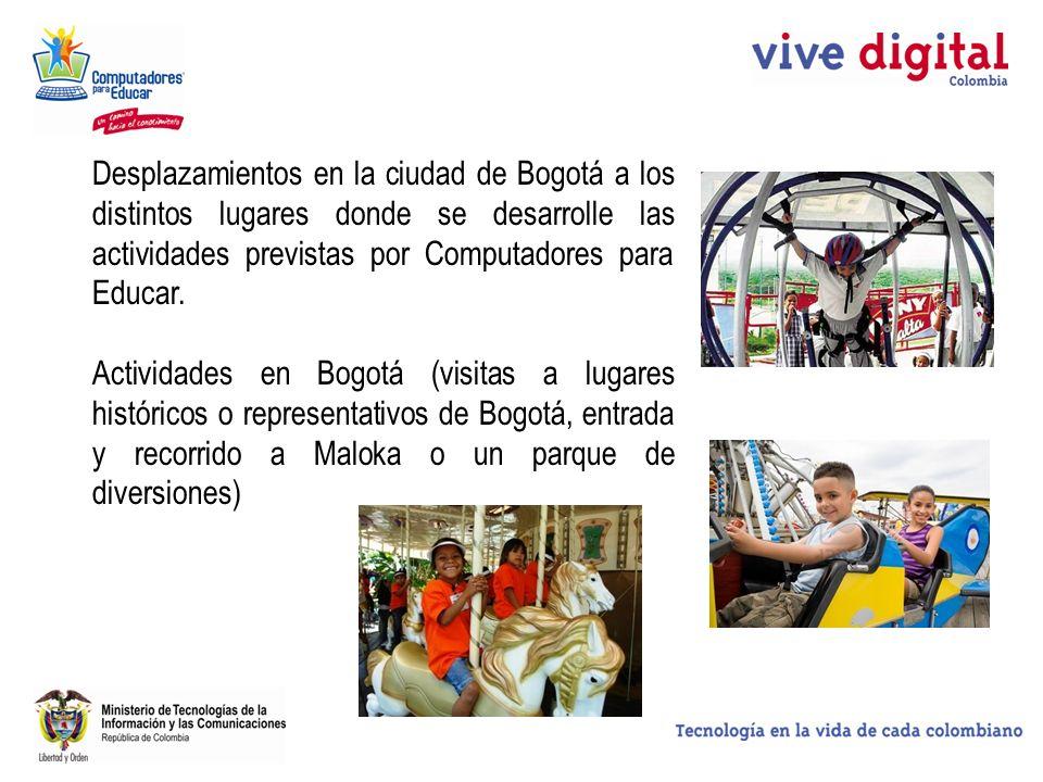 Desplazamientos en la ciudad de Bogotá a los distintos lugares donde se desarrolle las actividades previstas por Computadores para Educar.