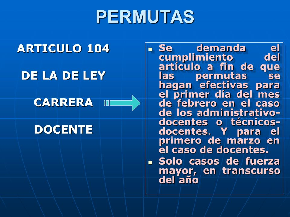 PERMUTAS ARTICULO 104 DE LA DE LEY CARRERA DOCENTE