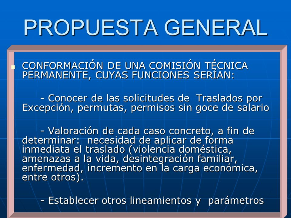 PROPUESTA GENERAL CONFORMACIÓN DE UNA COMISIÓN TÉCNICA PERMANENTE, CUYAS FUNCIONES SERÍAN: