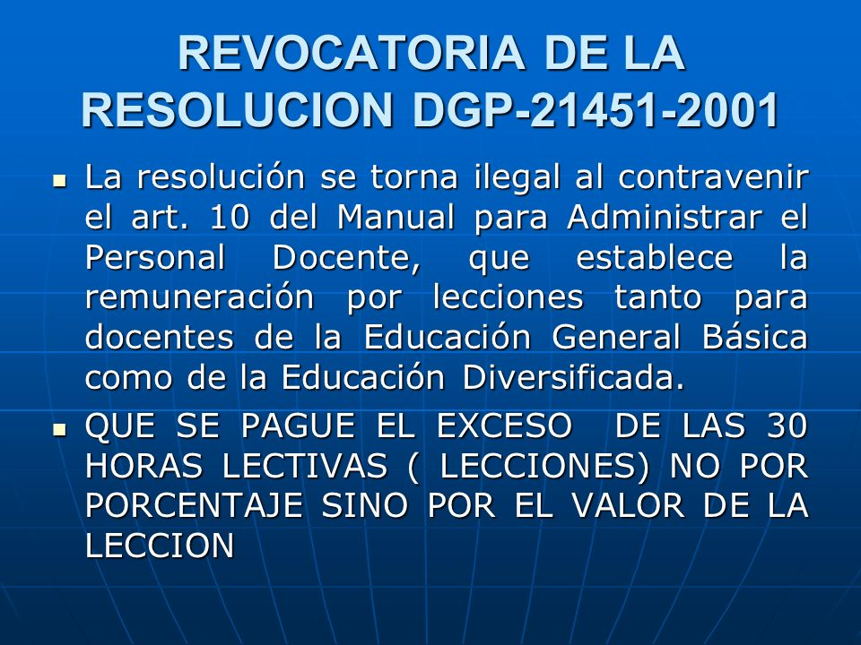 REVOCATORIA DE LA RESOLUCION DGP-21451-2001