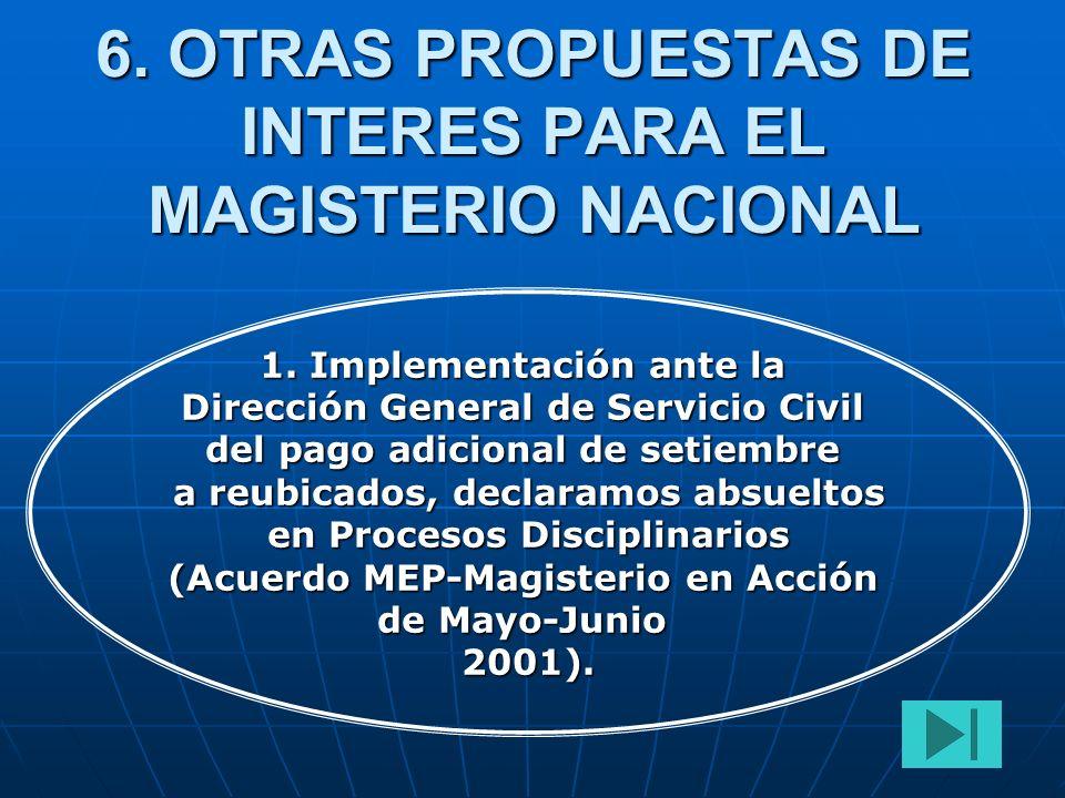 6. OTRAS PROPUESTAS DE INTERES PARA EL MAGISTERIO NACIONAL