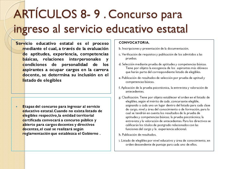 ARTÍCULOS 8- 9 . Concurso para ingreso al servicio educativo estatal