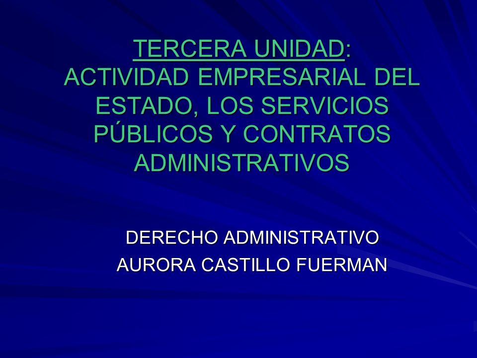 DERECHO ADMINISTRATIVO AURORA CASTILLO FUERMAN