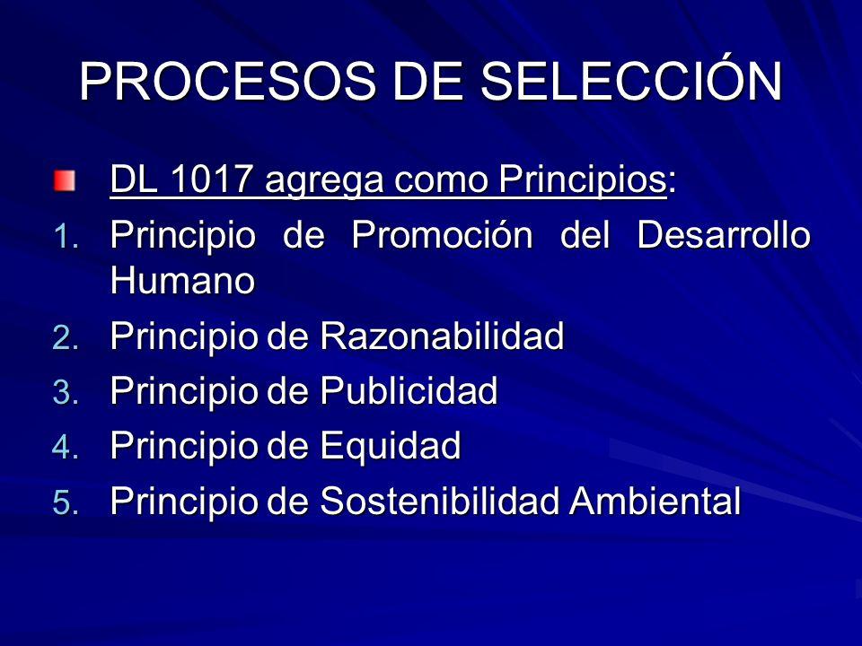 PROCESOS DE SELECCIÓN DL 1017 agrega como Principios: