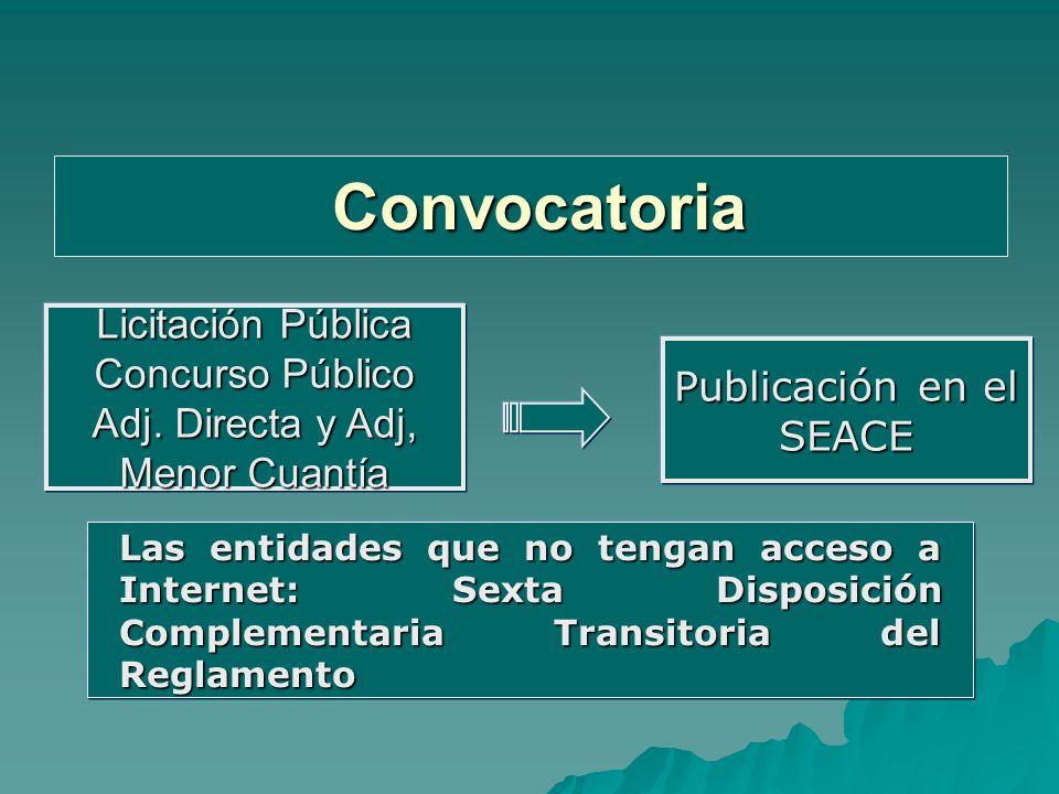 Convocatoria Licitación Pública Concurso Público Adj. Directa y Adj, Menor Cuantía. Publicación en el SEACE.