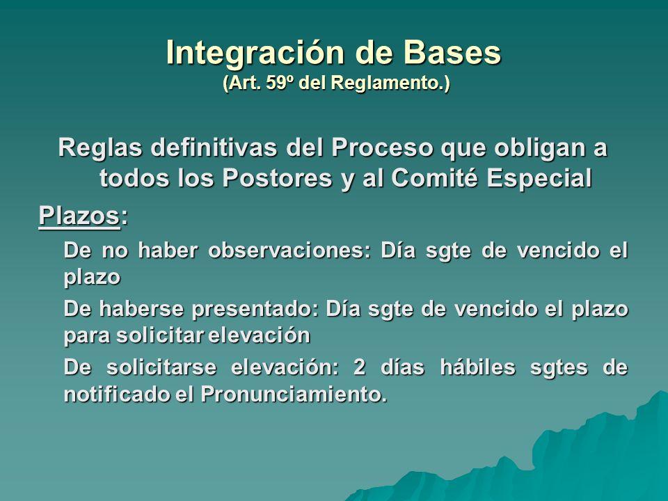 Integración de Bases (Art. 59º del Reglamento.)