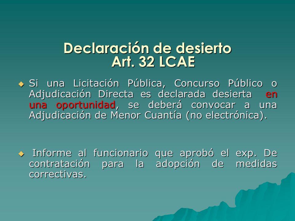 Declaración de desierto Art. 32 LCAE