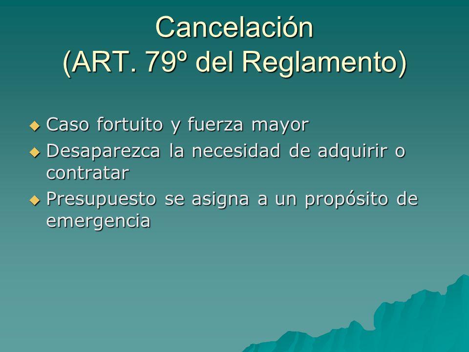 Cancelación (ART. 79º del Reglamento)