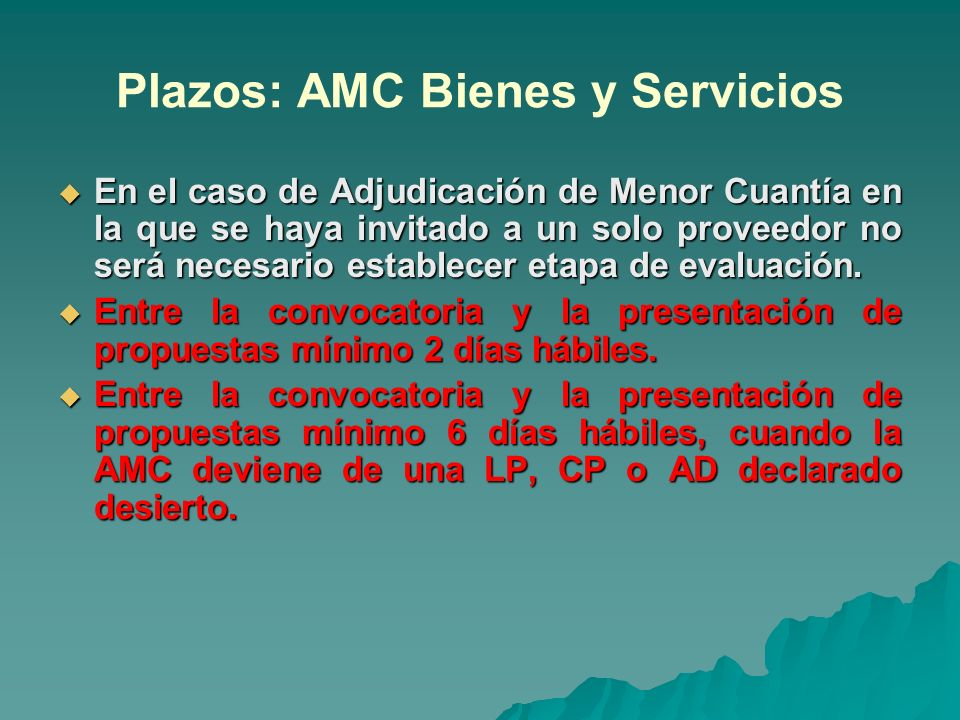 Plazos: AMC Bienes y Servicios