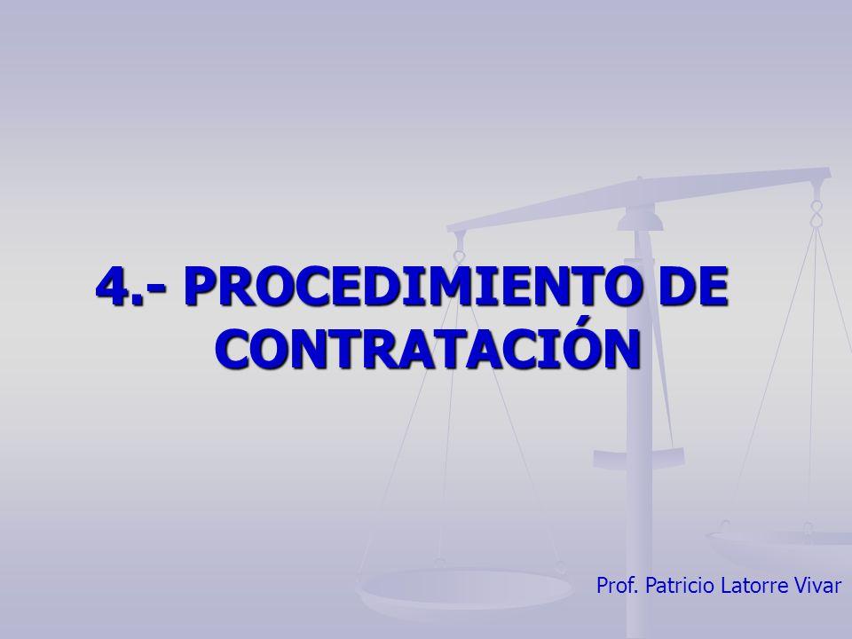 4.- PROCEDIMIENTO DE CONTRATACIÓN