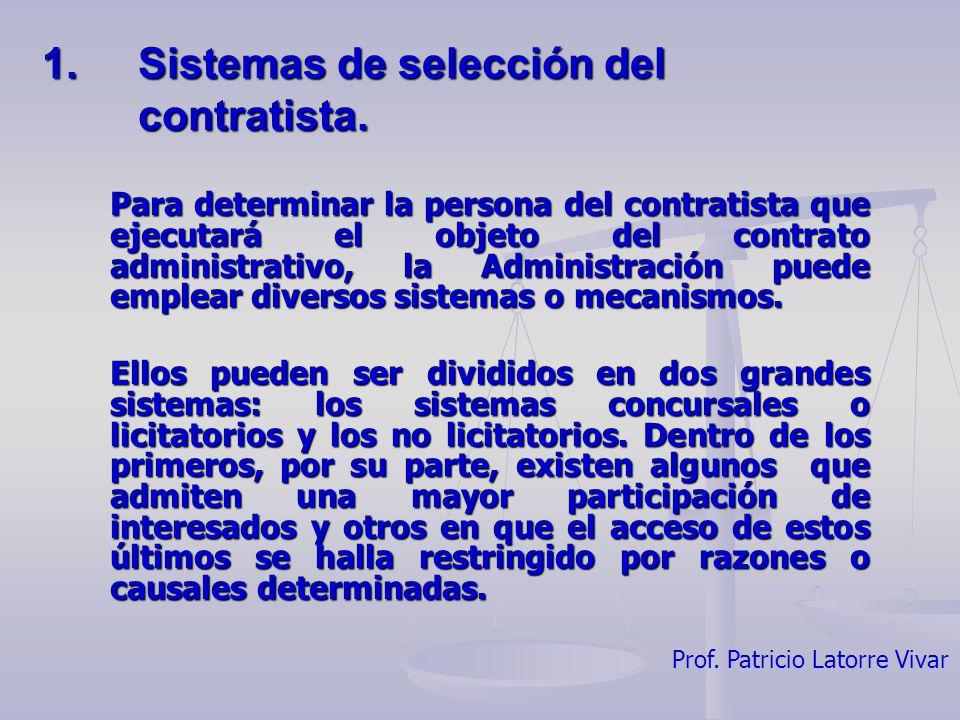 1. Sistemas de selección del contratista.