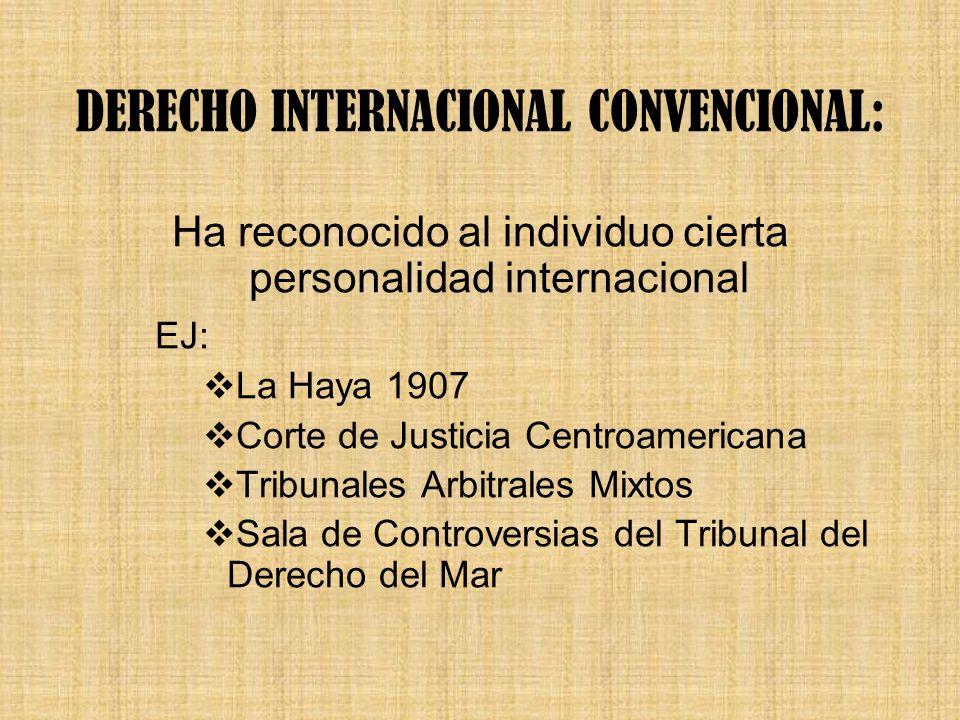 DERECHO INTERNACIONAL CONVENCIONAL: