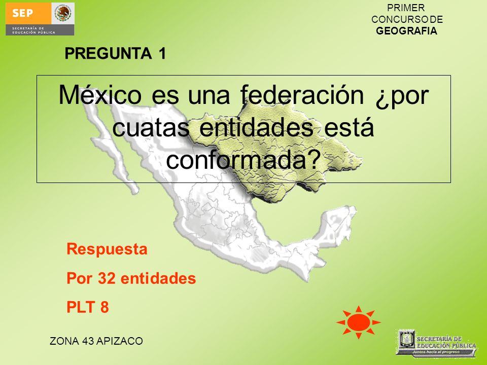 México es una federación ¿por cuatas entidades está conformada