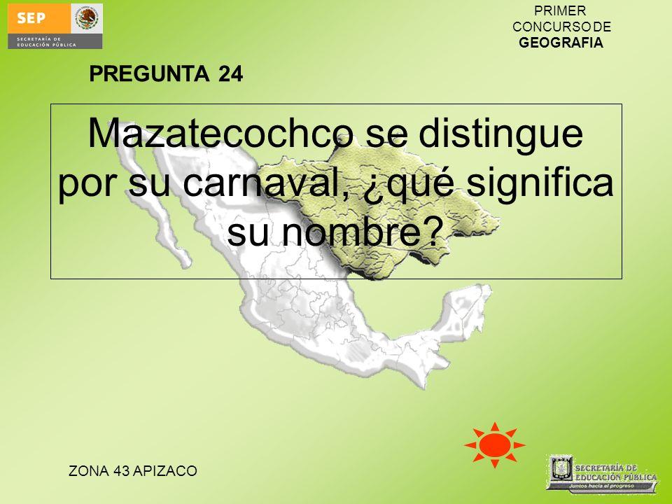 Mazatecochco se distingue por su carnaval, ¿qué significa su nombre