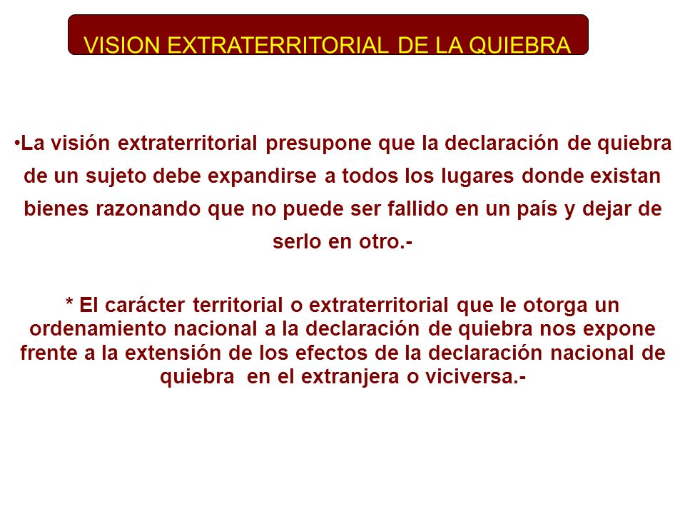 VISION EXTRATERRITORIAL DE LA QUIEBRA