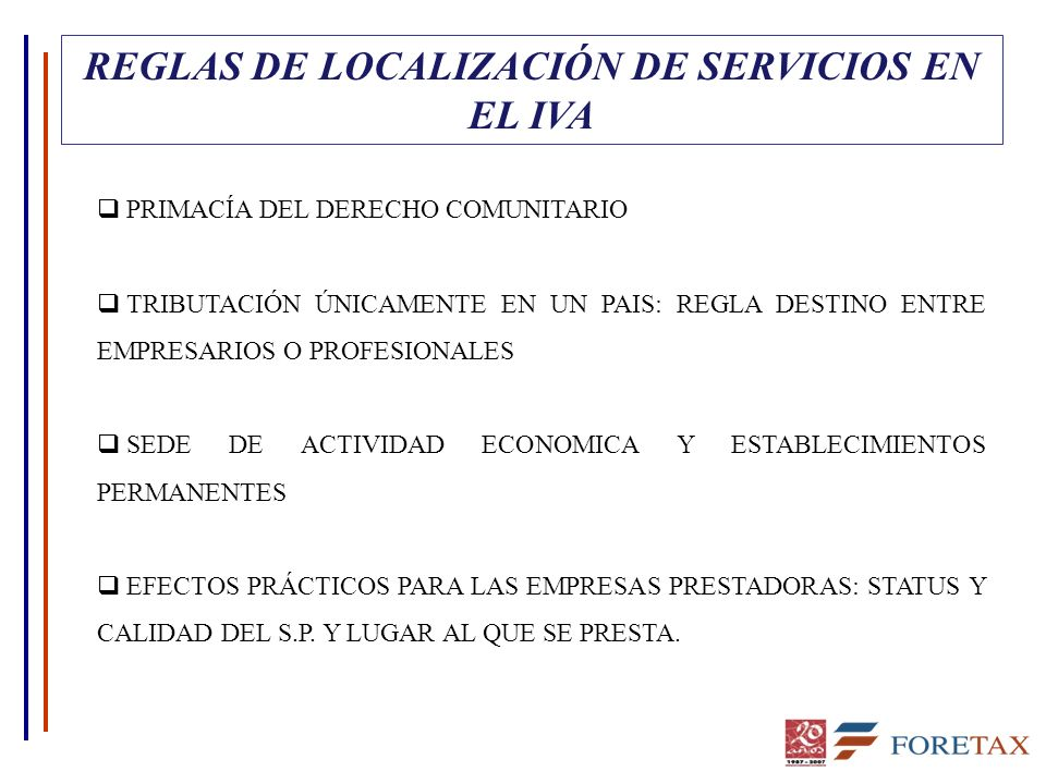 REGLAS DE LOCALIZACIÓN DE SERVICIOS EN EL IVA