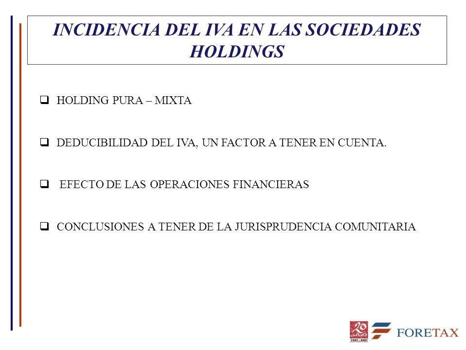 INCIDENCIA DEL IVA EN LAS SOCIEDADES HOLDINGS