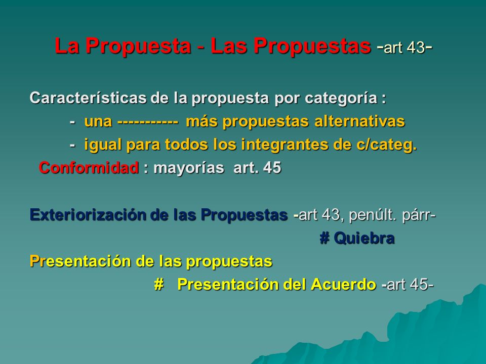 La Propuesta - Las Propuestas -art 43-