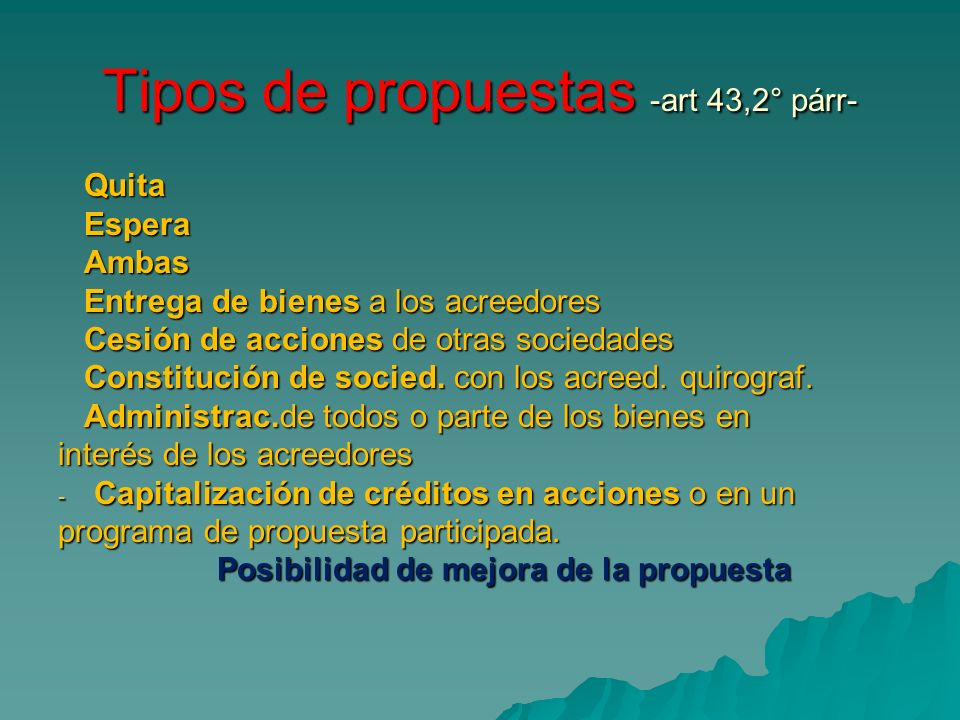 Tipos de propuestas -art 43,2° párr-