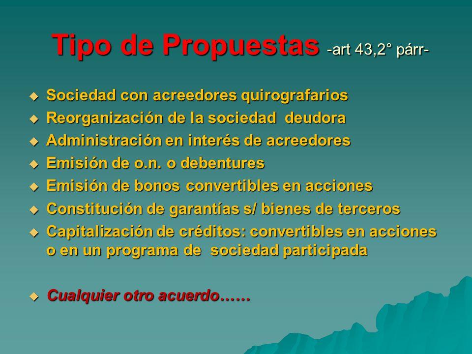 Tipo de Propuestas -art 43,2° párr-