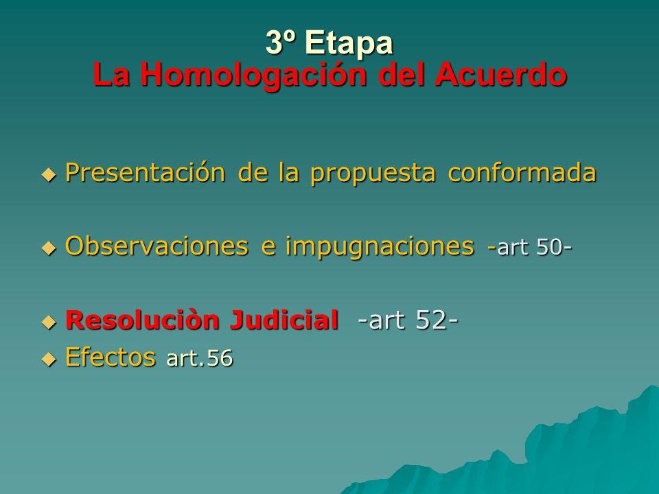 3º Etapa La Homologación del Acuerdo
