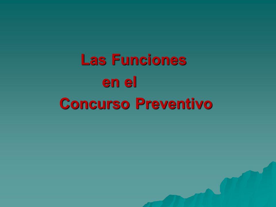 Las Funciones en el Concurso Preventivo