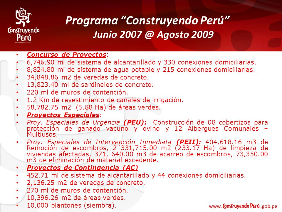 Programa Construyendo Perú Junio 2007 @ Agosto 2009