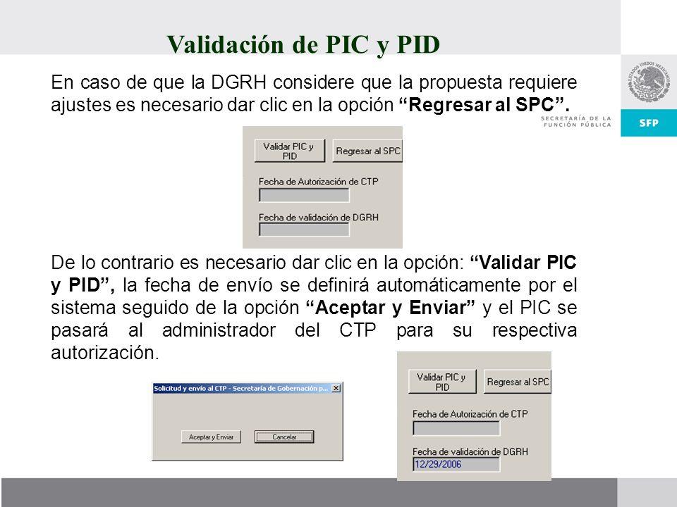 Validación de PIC y PID En caso de que la DGRH considere que la propuesta requiere ajustes es necesario dar clic en la opción Regresar al SPC .