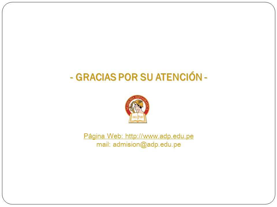 - GRACIAS POR SU ATENCIÓN -