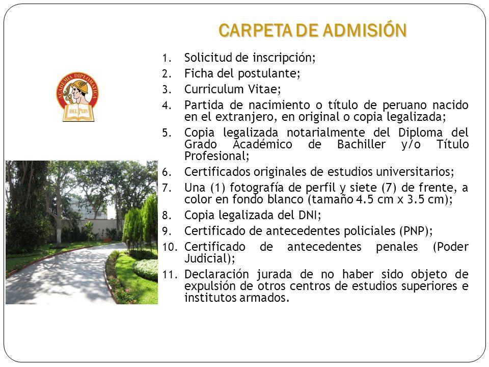 CARPETA DE ADMISIÓN Solicitud de inscripción; Ficha del postulante;