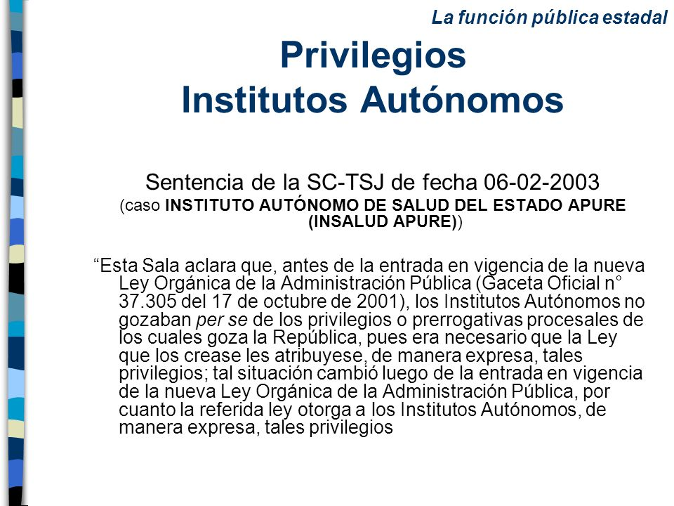 Privilegios Institutos Autónomos