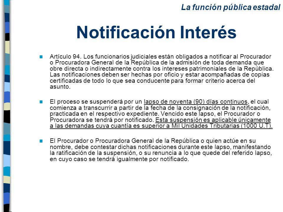 Notificación Interés La función pública estadal