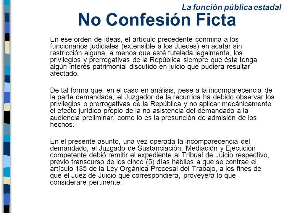 No Confesión Ficta La función pública estadal