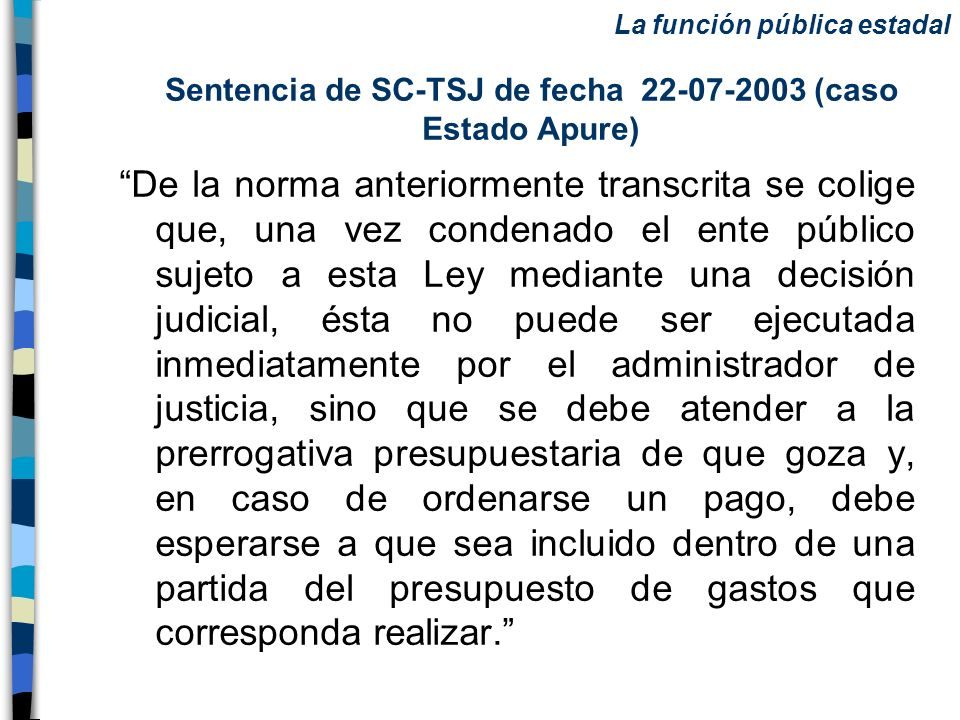 Sentencia de SC-TSJ de fecha 22-07-2003 (caso Estado Apure)
