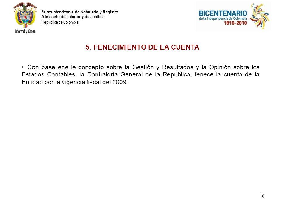 5. FENECIMIENTO DE LA CUENTA