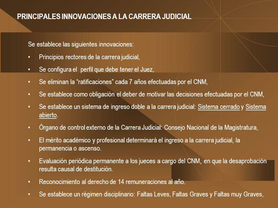 PRINCIPALES INNOVACIONES A LA CARRERA JUDICIAL