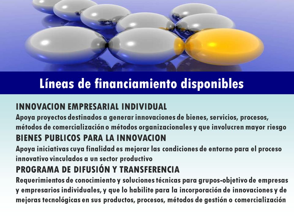 Líneas de financiamiento disponibles