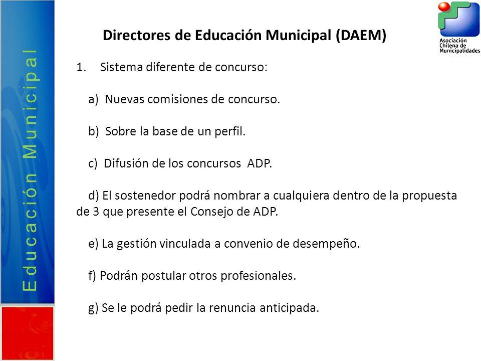 Educación Municipal Directores de Educación Municipal (DAEM)