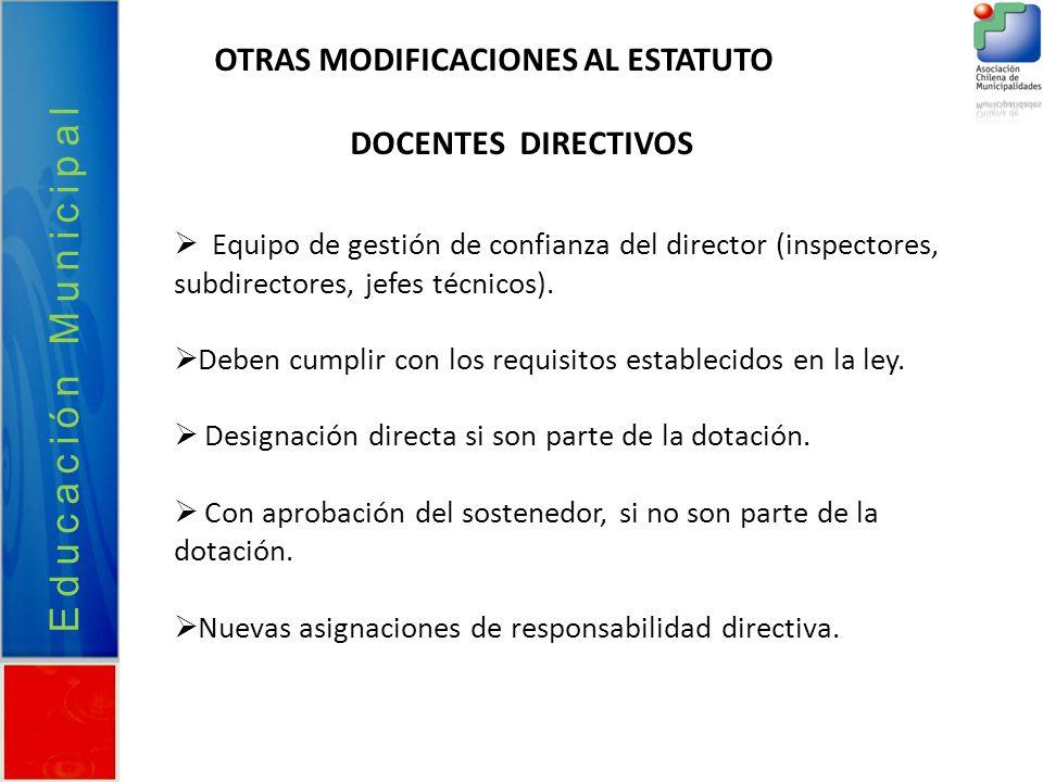 Educación Municipal OTRAS MODIFICACIONES AL ESTATUTO