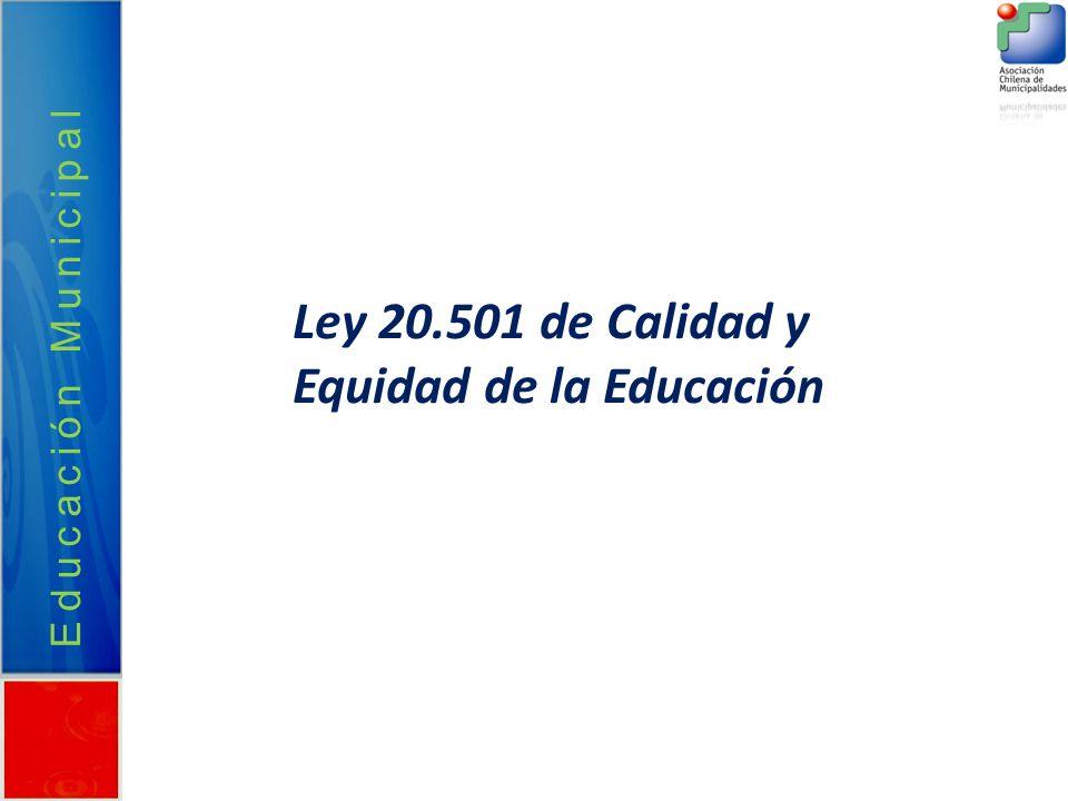 Ley 20.501 de Calidad y Equidad de la Educación